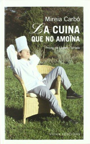 9788483302460: La Cuina que no Amoina