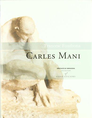 9788483302903: Carles Mani. L'escultor maleït: 17 (Tamarit)