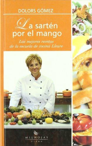 9788483302972: La sartén por el mango: 6 (Milhojas)