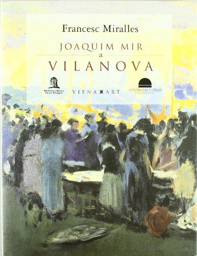 9788483304143: Joaquim Mir a Vilanova