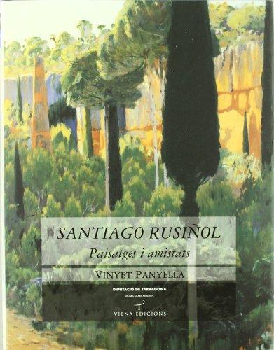 9788483304617: Santiago Rusinol: Paisatges I Amistats (Col]leccio Tamarit)