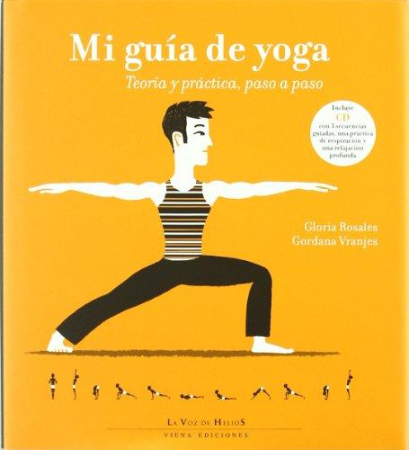 9788483305713: Mi guía de yoga: Teoría y práctica, paso a paso (La voz de helios)