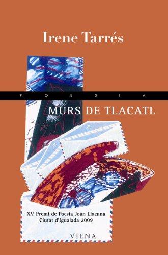 9788483305805: Murs de Tlacatl (Poesia)