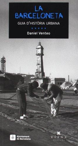 9788483307717: La Barceloneta Guia D'Història Urbana (Fora de col·lecció)