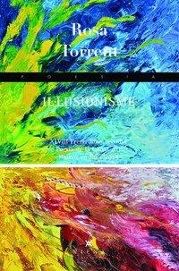 Il lusionisme (Poesia) Torrent Roura, Rosa