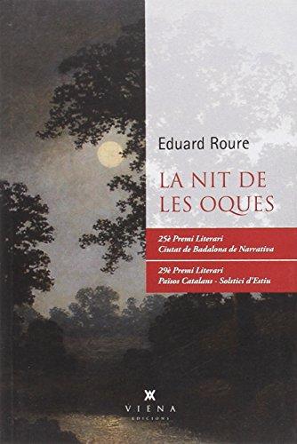 9788483309179: La Nit De Les Oques (Narrativa)