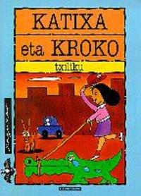 Katixa eta Kroko: Olaizola Lazkano, Jesus