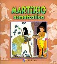 9788483313305: Martixio asmatzailea (Mari)