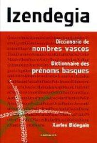9788483315316: izendegia (dictionnaire des prenoms basques)