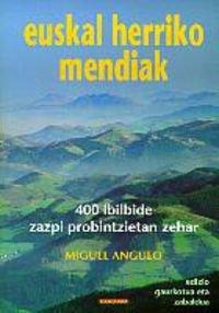 9788483316092: Euskal Herriko Mendiak