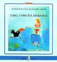 9788483316160: Tono, Haria Eta Armiarma
