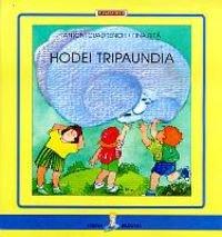 9788483316726: Hodei tripaundia (Sirena)
