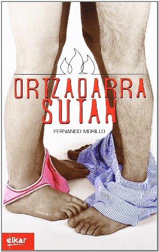 9788483318393: Ortzadarra sutan (Literatura)