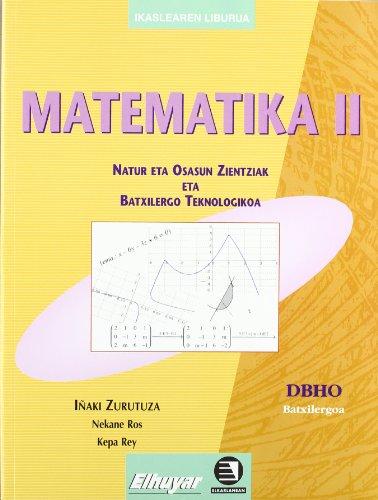 9788483319147: Batxilergoa 2 - Matematika 2. Natur eta osasun zientziak - 9788483319147