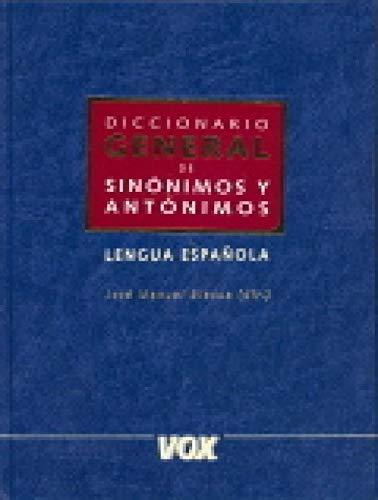 Diccionario General de Sinonimos y Antonimos Lengua: Spes Editorial