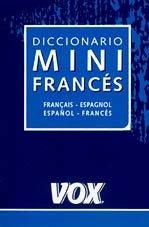 Diccionario Mini Vox - Frances/español: Vox