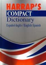 9788483321645: Harrap'S Compact Dictionary Español-Ingles/English Spanih