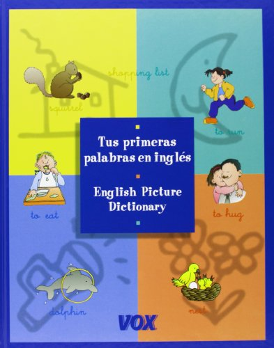9788483322352: Tus Primeras Palabras En Ingles Vox / English Picture Dictionary (Spes) (Spanish Edition)