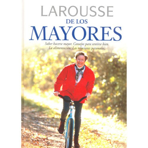 9788483322895: Larousse de los mayores/ Larousse of Elderly (Spanish Edition)