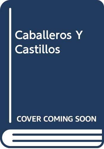 9788483324363: Caballeros y castillos ( tu pequeña enciclopedia vox )