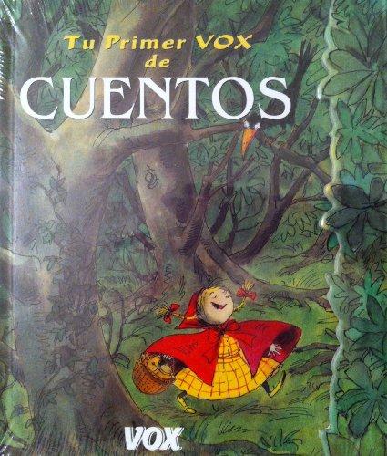 Tu primer Vox de cuentos (COLECCION TU: Varios