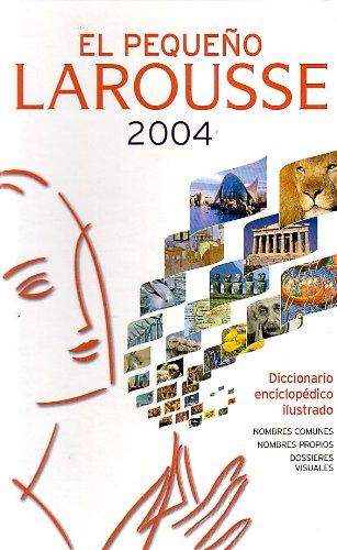 9788483324455: El Pequeno Larousse 2004 (Spanish Edition)