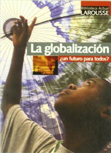 9788483324639: Globalizacion ¿un futuro para todos?