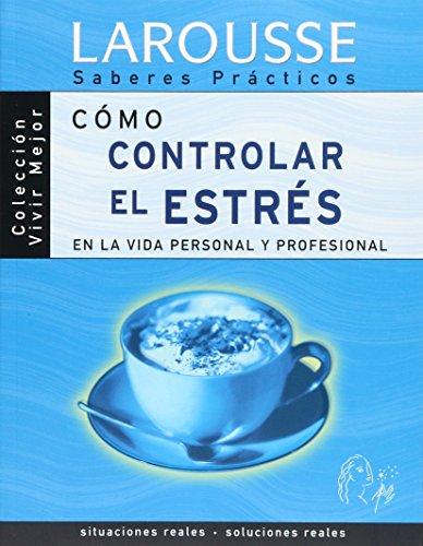 9788483325360: Como controlar el estres en la vida personal y profesional.