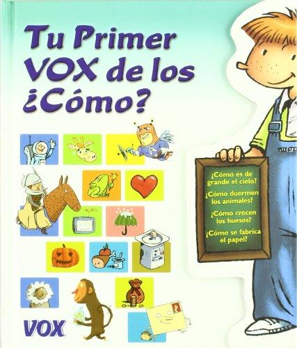 9788483326039: Tu Primer Vox De Los ¿como?
