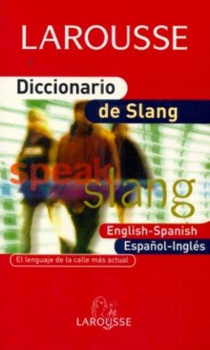 9788483326671: Diccionario de Slang (Larousse - Lengua Inglesa - Diccionarios Especializados)