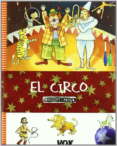 9788483327883: El Circo/ The Circus (Spanish Edition)