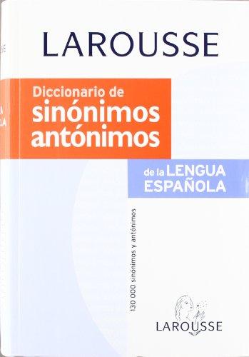 Diccionario de Sinonimos y Antonimos (Spanish Edition): Varios Autores