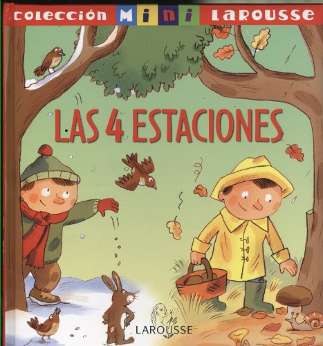 9788483328149: Las 4 estaciones / The Four Seasons (Mini Larousse) (Spanish Edition)