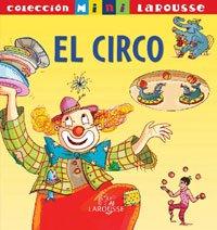 9788483328156: El Circo/ the Circus (Spanish Edition)