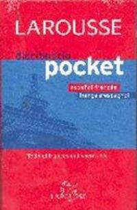 Larousse diccionario pocket Espanol Frances - Francais-Espagnol/ Spanish-French Larousse Dictionary...