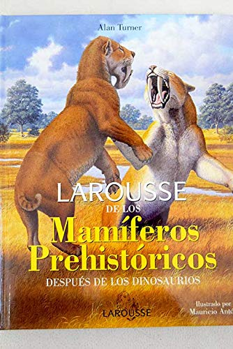 9788483329078: Larousse de los mamiferos prehistoricos