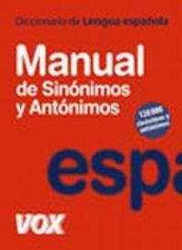 9788483329535: Diccionario Manual de Sinonimos y Antonimos (DICCIONARIOS GENERALES. LENGUA ESPANOLA) (Spanish Edition)
