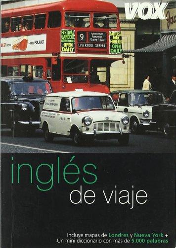 9788483329665: Ingles De Viaje (Guias Vox De Viaje)
