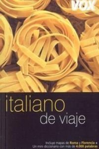 9788483329696: Italiano de viaje (COLECCION VOX DE VIAJE. GUIAS DE CONVERSACION) (Spanish Edition)