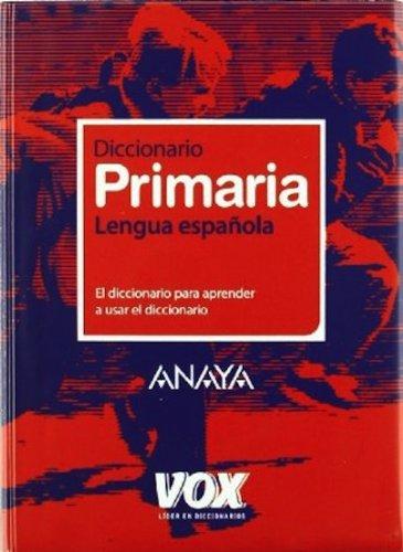 9788483329924: Diccionario de Primaria (Vox - Lengua Española - Diccionarios Escolares)