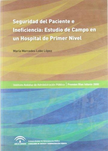 Seguridad del Paciente : Estudio de Campo