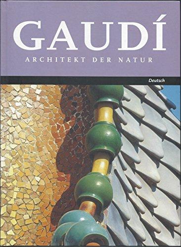 9788483344309: GAUDI-ARCHITEKT DER NATUR (ARQUITECTURA)