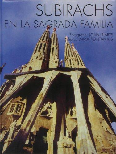 9788483345184: Subirachs en la Sagrada Familia