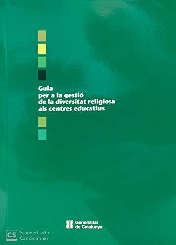 9788483349991: Guia per a la gestió de la diversitat religiosa als centres educatiu