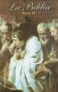 9788483360675: La biblia. Parte 2