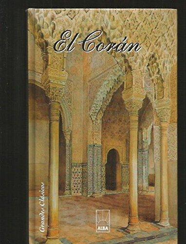 9788483360705: Coran, el (Grandes Clasicos)