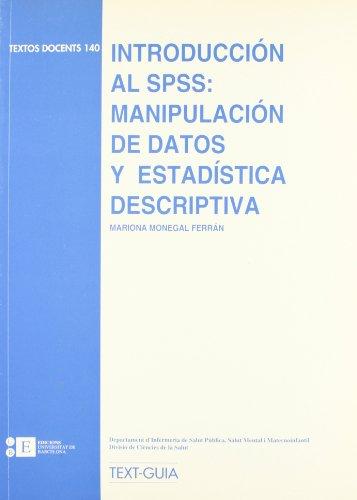9788483380819: Introduccion Al Spss: Manipulaci