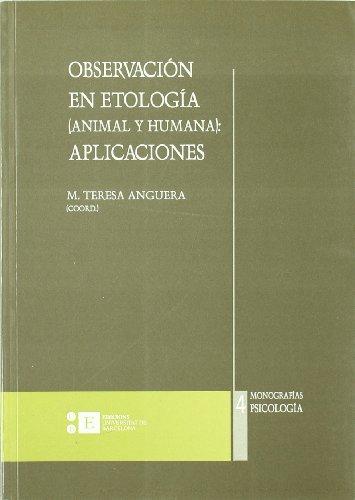 9788483381113: Observacion En Etologia (Animal-Humana): Aplicaciones (Monografias) (Spanish Edition)