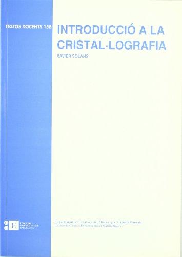 9788483381243: Introduccio A La Cristal·Lografi