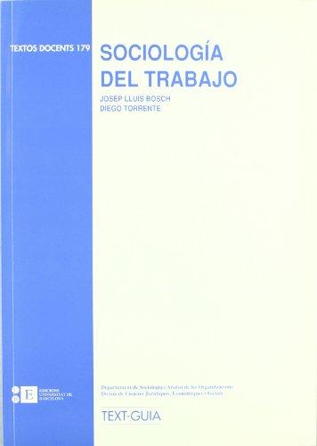 9788483381601: Sociologia Del Trabajo (TEXTOS DOCENTS)